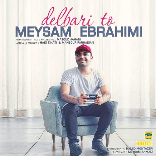 دلبری تو میثم ابراهیمی